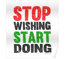 Stop Wishing Start Doing | Vintage Style Poster