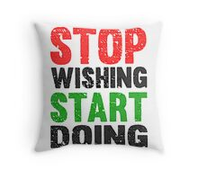 Stop Wishing Start Doing | Vintage Style Throw Pillow