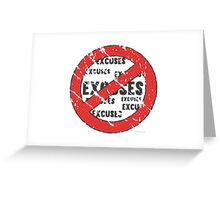 No Excuses Sign | Vintage Style  Greeting Card
