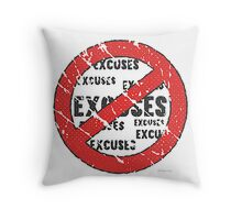 No Excuses Sign | Vintage Style  Throw Pillow