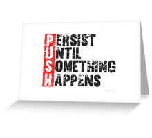 Push Until Something Happens | Vintage Style Greeting Card