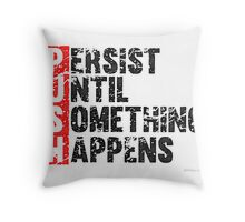 Push Until Something Happens | Vintage Style Throw Pillow
