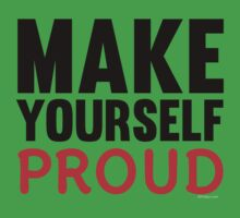 Make Yourself Proud | Fitness Slogan Kids Clothes