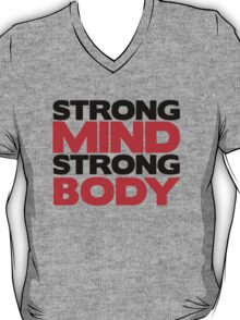 Strong Mind Strong Body   Fitness Slogan T-Shirt