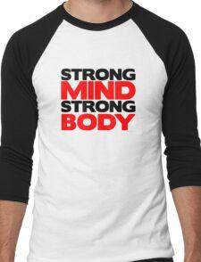 Strong Mind Strong Body   Fitness Slogan Men's Baseball ¾ T-Shirt