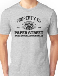Property of Paper Street Bare Knuckle Boxing Club Unisex T-Shirt