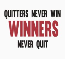 Quitters Never Win Winners Never Quit One Piece - Short Sleeve