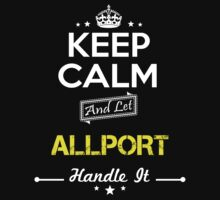 ALLPORT KEEP CLAM AND LET  HANDLE IT - T Shirt, Hoodie, Hoodies, Year, Birthday by oaoatm