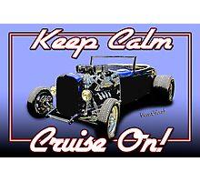 Keep Calm Lowboy - Poster Photographic Print