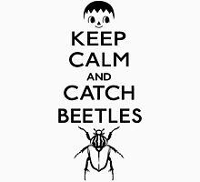 KEEP CALM and CATCH BEETLES Unisex T-Shirt