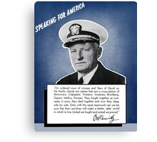 Admiral Nimitz -- Speaking For America Canvas Print