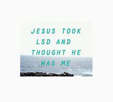 Jesus Took LSD Unisex T-Shirt