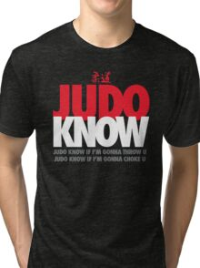 Judo Know Tri-blend T-Shirt