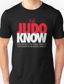 Judo Know Unisex T-Shirt