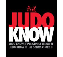 Judo Know Photographic Print