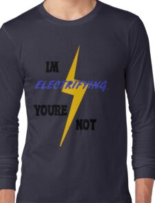 Electrifying Long Sleeve T-Shirt