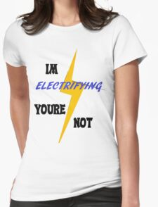 Electrifying Womens Fitted T-Shirt