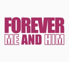 Forever Me and Him by daleos