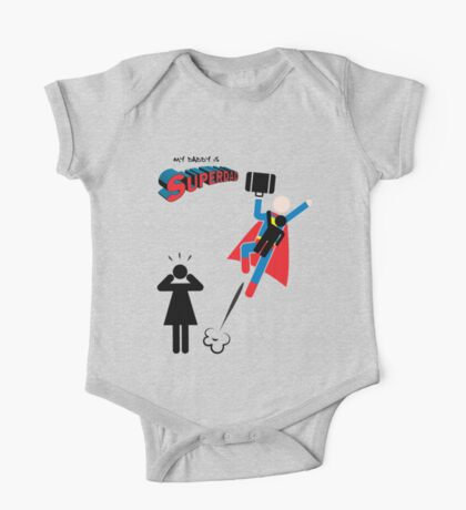 My Daddy is Superdad - Superman father One Piece - Short Sleeve