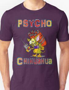 Psycho  Chihuahua T-Shirt