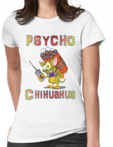 Psycho  Chihuahua Womens Fitted T-Shirt