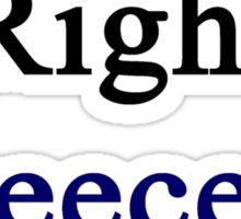 You Are Right Greece Is Better  Sticker