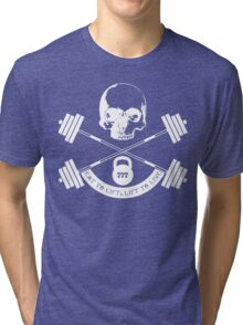 My wife is a weight lifter, so... Tri-blend T-Shirt