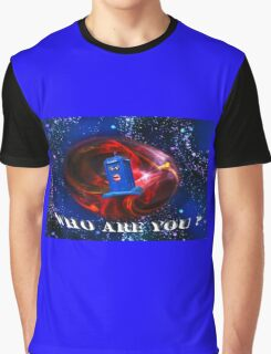 Who Are you  Graphic T-Shirt