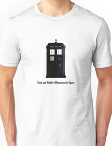 Time and Relative Dimension in Space Unisex T-Shirt