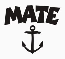 Mate Anchor by theshirtshops