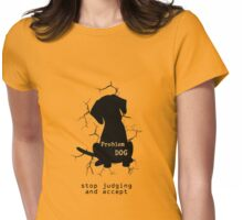 Problem Dog Womens Fitted T-Shirt