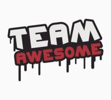 Team Awesome Graffiti by Style-O-Mat