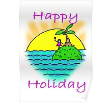 Happy Holiday Poster