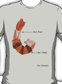 Ron Swanson on bacon wrapped shrimp T-Shirt