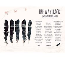 The Way Back Photographic Print
