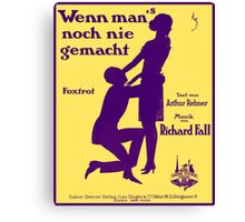 WENN MAN NOCH NIE GEMACHT (vintage illustration) Canvas Print