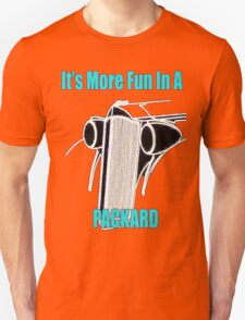 It's More Fun In A Parkard T-Shirt