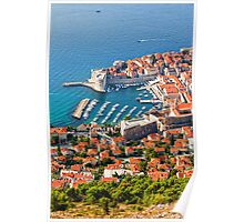 Dubrovnik Old Town on the Adriatic Sea Poster