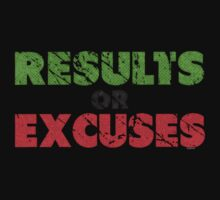 Results or Excuses | Fitness Slogan | Retro Kids Clothes