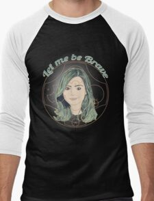 LET ME BE BRAVE Men's Baseball ¾ T-Shirt