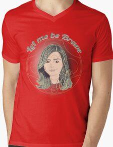 LET ME BE BRAVE Mens V-Neck T-Shirt