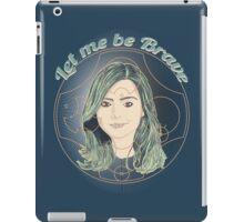LET ME BE BRAVE iPad Case/Skin