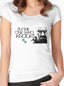 I'm The One Who Knocks THE DOOR!!! Women's Fitted Scoop T-Shirt