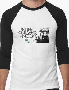 I'm The One Who Knocks THE DOOR!!! Men's Baseball ¾ T-Shirt