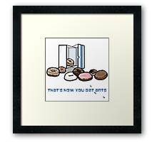That's How You Get Ants Framed Print