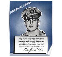 General MacArthur -- Speaking For America Poster