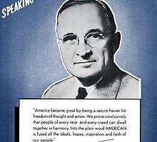 President Truman -- Speaking For America by warishellstore
