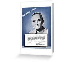 President Truman -- Speaking For America Greeting Card