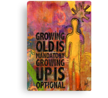 All Grown Up Canvas Print