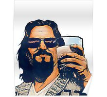 The Dude and the White Russian Poster